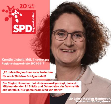 """Kerstin Liebelt: """"20 Jahre Region Hannover bedeuten für mich 20 Jahre Erfolgsmodell! Die Region Hannover hat eindrucksvoll gezeigt, dass ein Miteinander der 21 Städte und Gemeinden ein Gewinn für alle darstellt. Nur gemeinsam sind wir stark!"""""""
