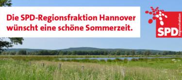 Die SPD-Regionsfraktion Hannover wünscht eine schöne Sommerzeit.